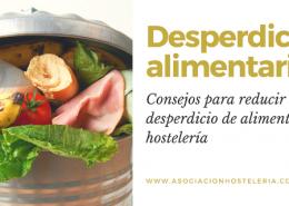 Consejos reducir desperdicio alimentario hostelería