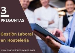 Dudas y preguntas frecuentes sobre asesoría y gestión laboral en hostelería